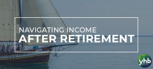 "Title Image: ""Navigating Income After Retirement"""
